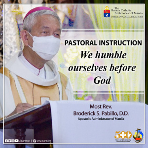 Pastoral Instruction:  We humble ourselves before God